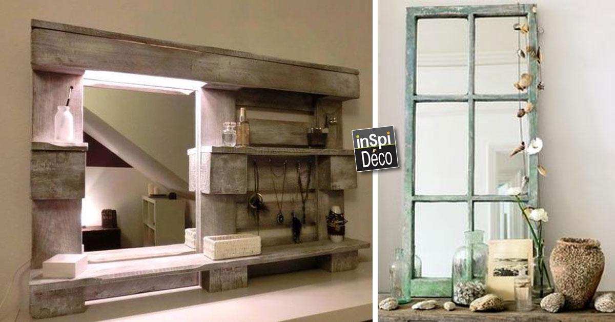 fabriquer un miroir original en recyclant voici 20 id es. Black Bedroom Furniture Sets. Home Design Ideas