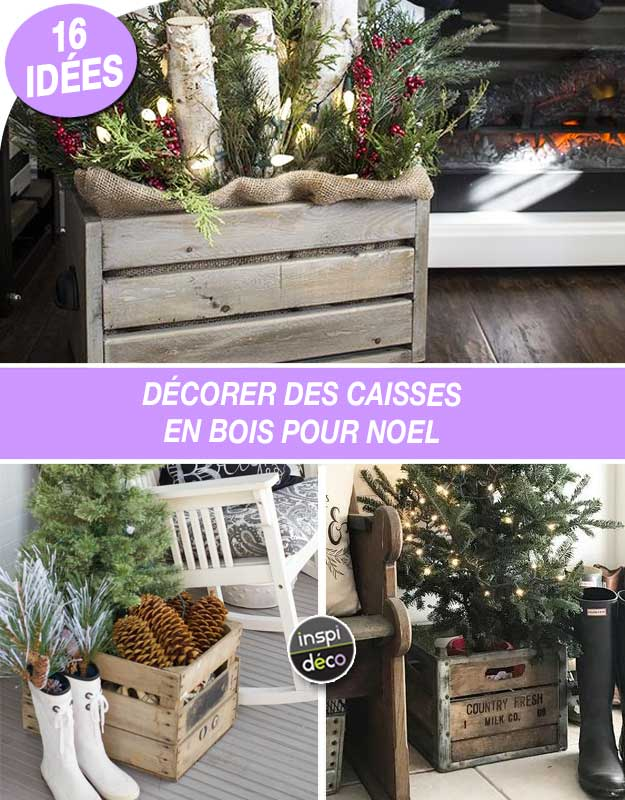d corer des caisses en bois pour noel 16 id es inspirantes. Black Bedroom Furniture Sets. Home Design Ideas