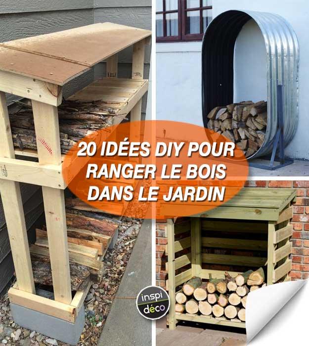 ranger le bois dans le jardin voici 20 id es diy pour vous inspirer. Black Bedroom Furniture Sets. Home Design Ideas