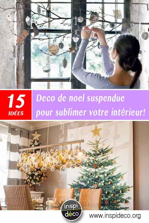 Deco de noel suspendue - Idee de deco pour mariage ...