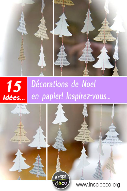 d corations de noel en papier 15 id es diy pour vous inspirer. Black Bedroom Furniture Sets. Home Design Ideas