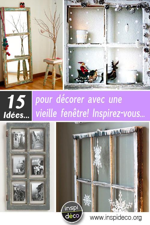 d corer avec une vieille fen tre voici 15 id es pour vous. Black Bedroom Furniture Sets. Home Design Ideas