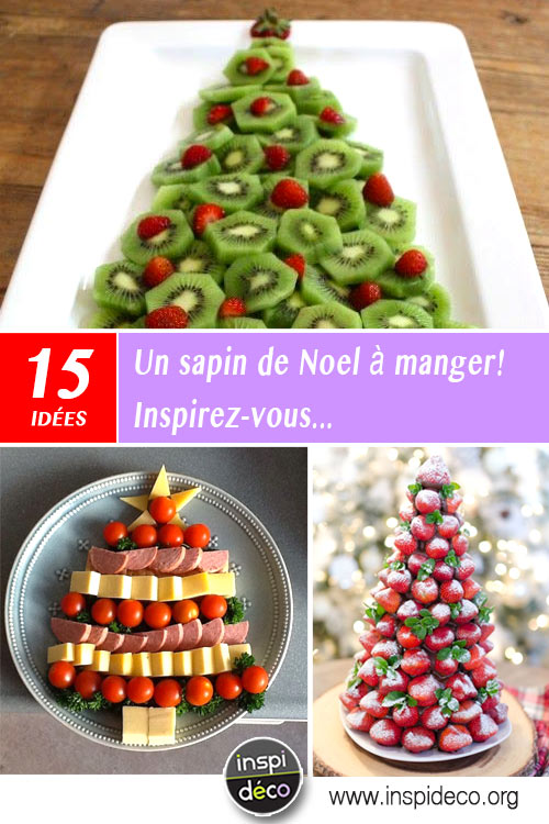 Idée Pour Manger Un sapin de Noel à manger! Voici 15 idées créatives pour vous