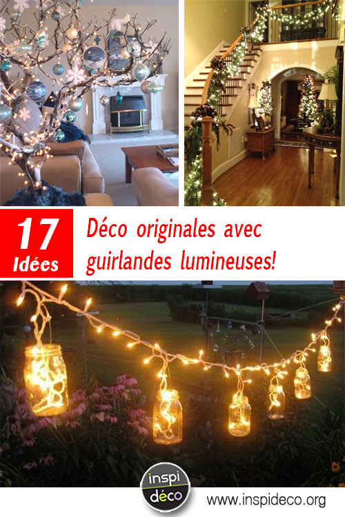 d co originales avec guirlandes lumineuses 17 id es. Black Bedroom Furniture Sets. Home Design Ideas