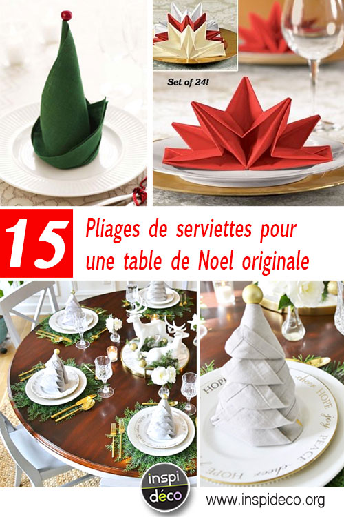 pliages de serviettes pour une table de noel originale 15 id es inspirantes. Black Bedroom Furniture Sets. Home Design Ideas