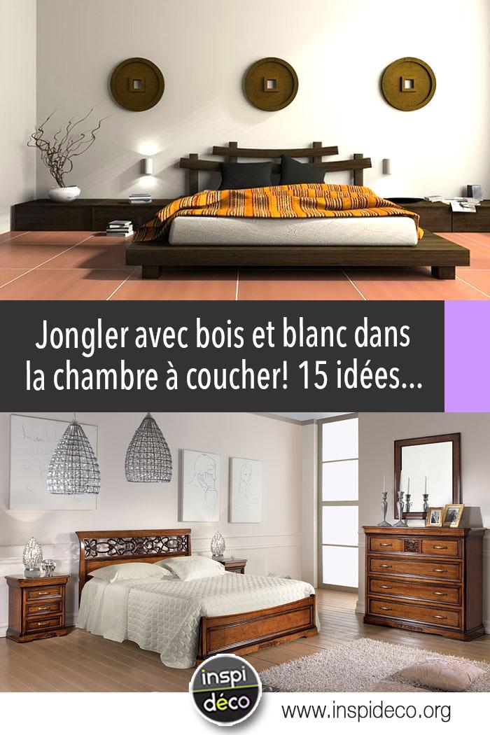 Bois et blanc dans la chambre 15 exemples qui sauront vous inspirer - Chambre bois et blanc ...