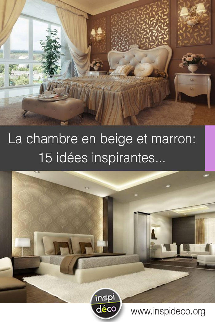 chambre en beige et marron 15 id es pour bien marier ces. Black Bedroom Furniture Sets. Home Design Ideas