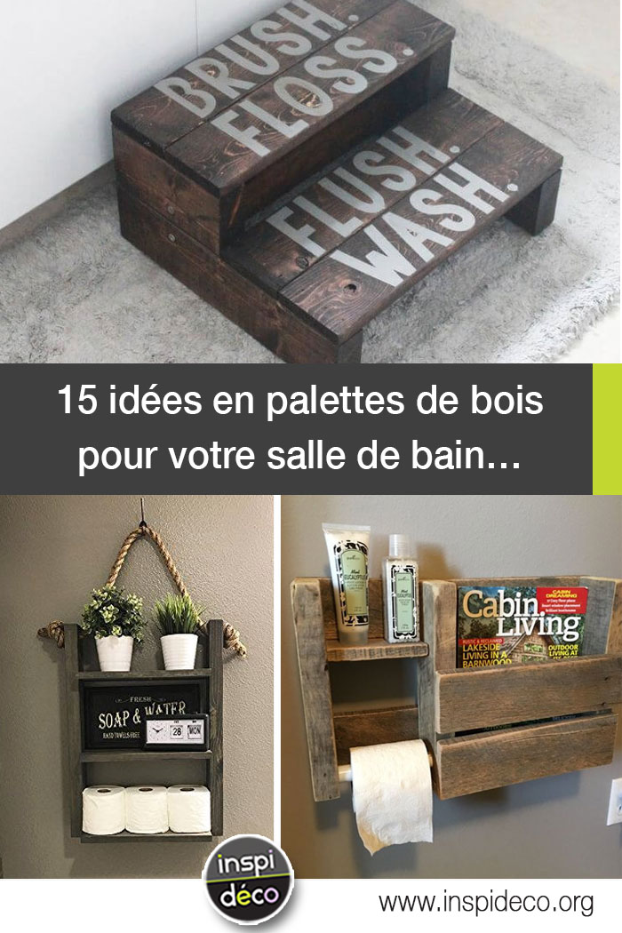 D co en palette de bois dans la salle de bain 15 id es for Deco bois pour salle de bain