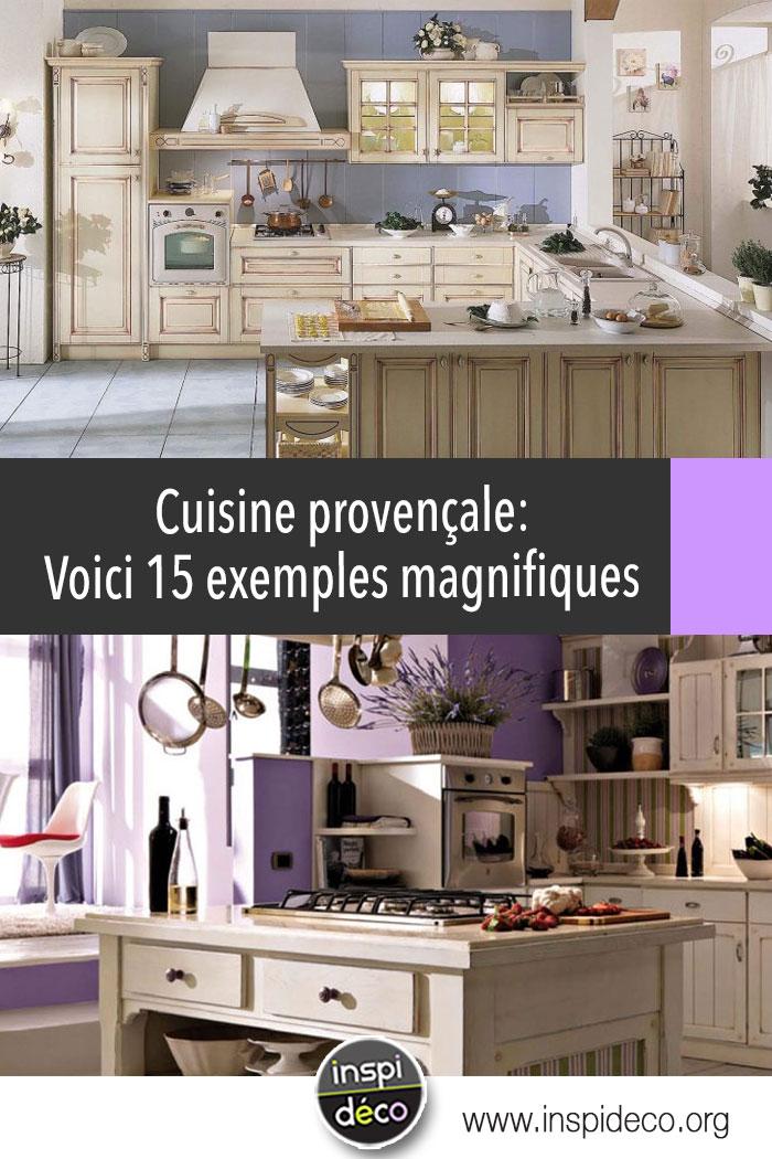 cuisine proven ale 15 exemples magnifiques qui sauront vous inspirer. Black Bedroom Furniture Sets. Home Design Ideas