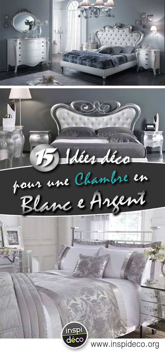 Déco chambre blanc et argent! 15 exemples pour trouver l ...