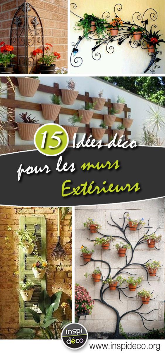 Déco Mur Extérieur Jardin: Voici 15 Idées Qui Sauront Vous Inspireru2026