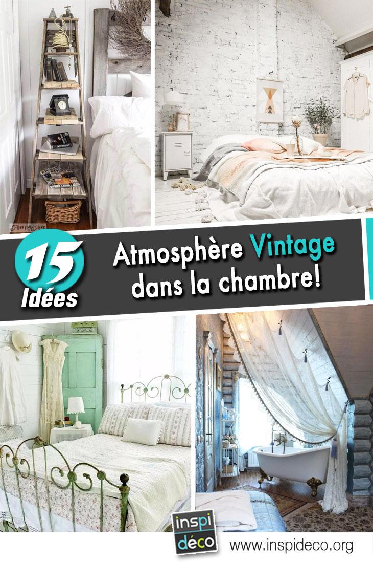 Atmosph Re Vintage Dans La Chambre Coucher 15 Id Es Inspirez Vous