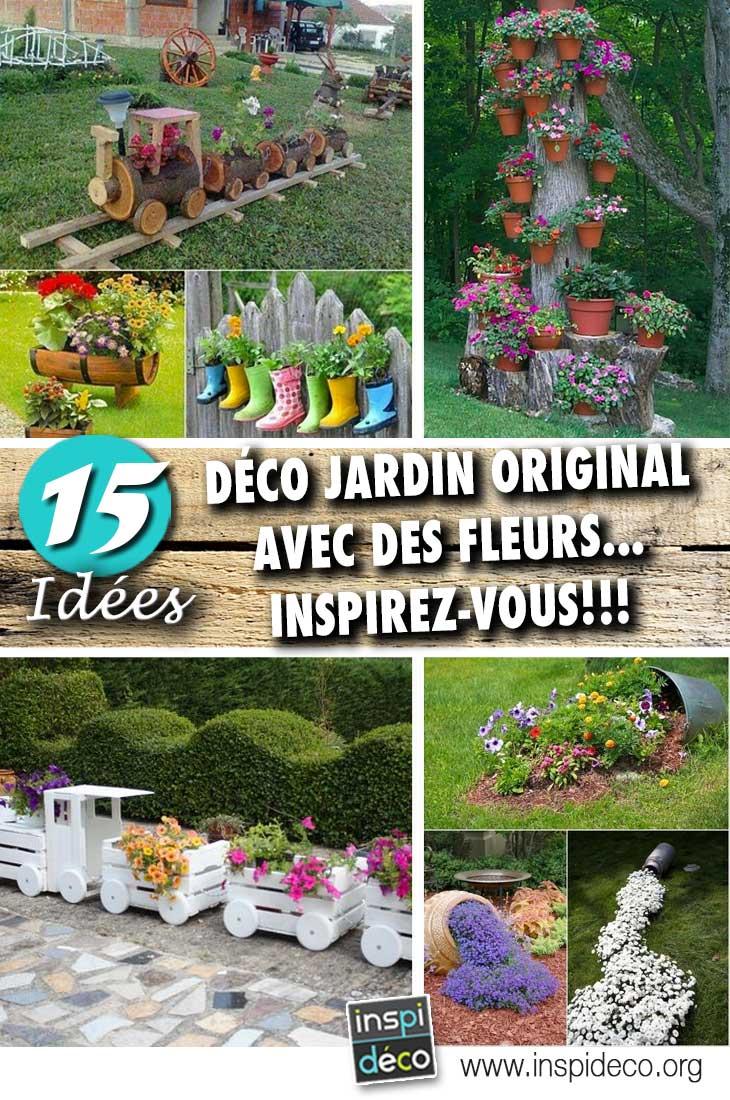 Deco Jardin Originale Avec Des Fleurs 15 Idees Pour Inspirer