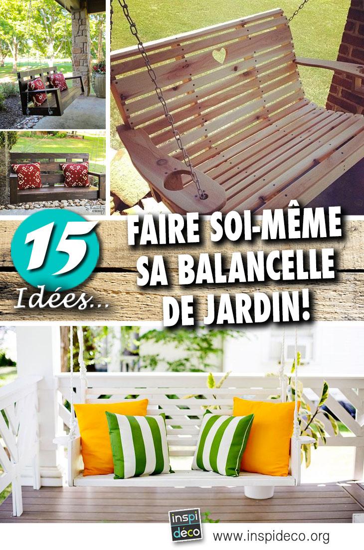 Balancelle De Jardin Diy 15 Id Es Brico Pour Vous Inspirer