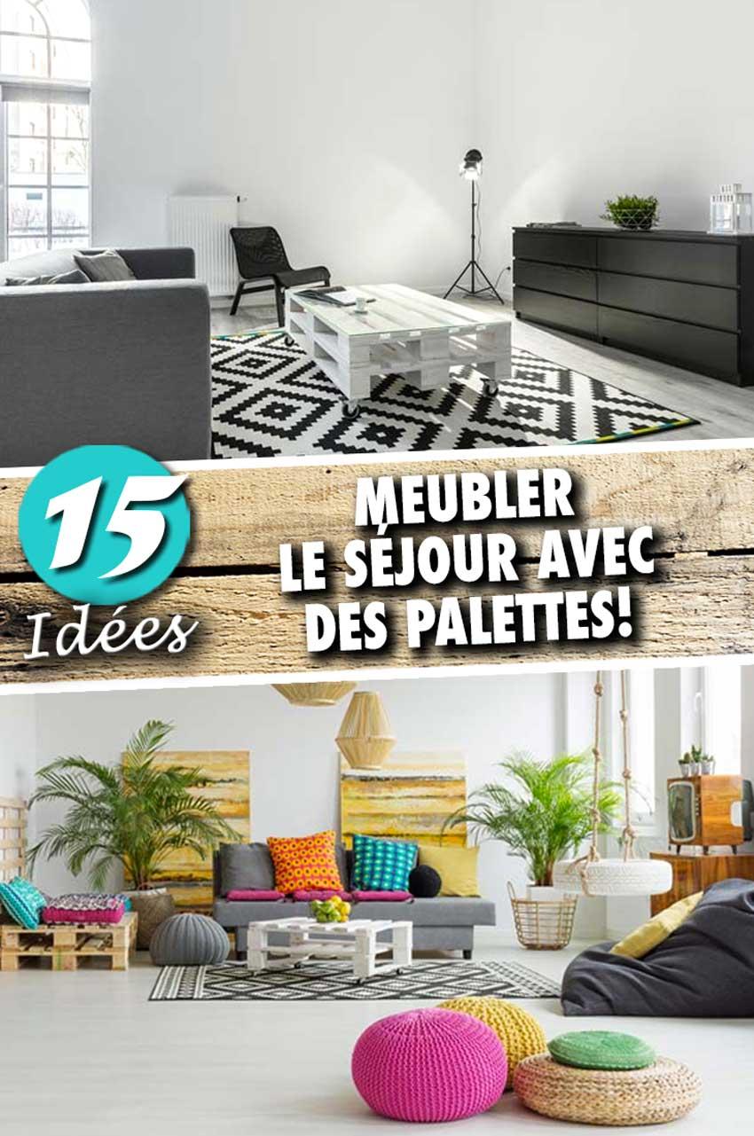 Idée Déco Avec Des Palettes 15 idées pour meubler le séjour avec des palettes! facile et